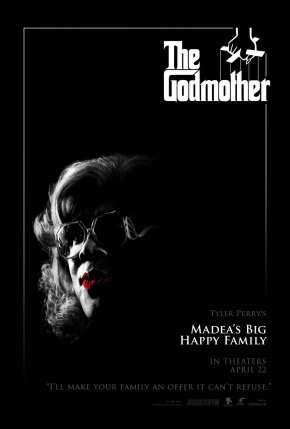 The Godfather - Madea's Big Happy Family Poster